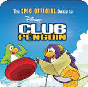 The Epic Official Guide to Club Penguin